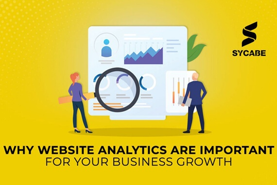 Why Website Analytics Are Important for Your Business Growth