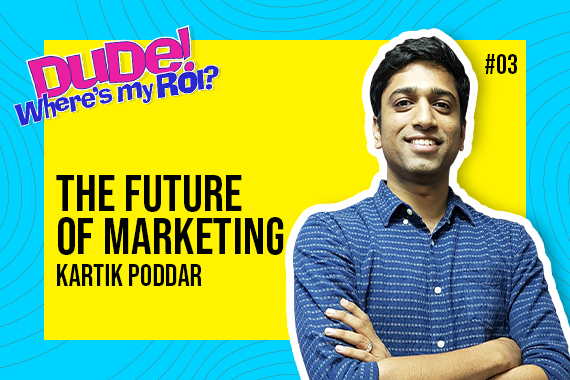 """Kartik Poddar on """"Product Marketing, WFH, Business Building, MarTech Evolution and Future of Marketing"""" 